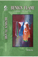 Benign Flame: Saga of Love by BS Murthy in English