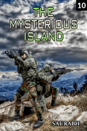 The Mysterious island - 10 by Saurabh in English