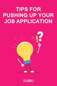 Tips for pushing up your Job Application