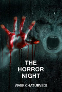 The horror night by Vivek Chaturvedi in English
