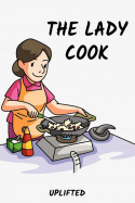 THE LADY COOK - 8 by Uplifted in English