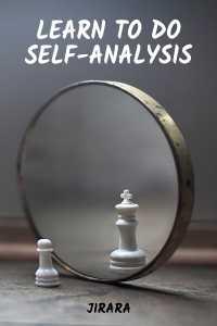 Learn To Do Self-Analysis