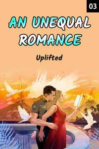 AN UNEQUAL ROMANCE - 3 - In the hotel room