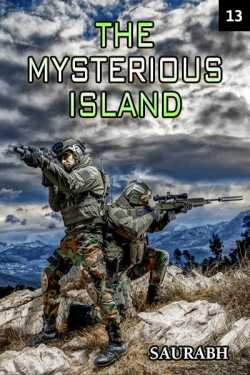The Mysterious Island - 13 by Saurabh in English