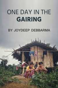 One day in the Gairing - By Joydeep Debbarma