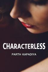 Characterless by Parth Kapadiya in Gujarati