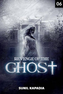 Revenge of the Ghost - 6 by Sunil Kapadia in English