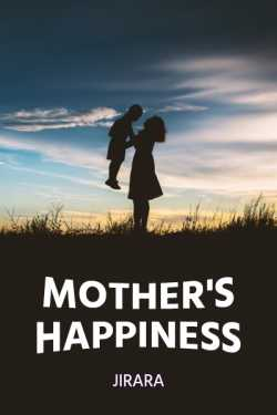 Mother's Happiness by JIRARA in English