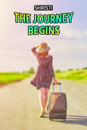 The journey begins by Shristi in English