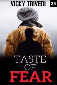 Taste Of Fear Chapter 35