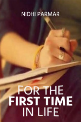 For the first time in life by Nidhi Parmar in English