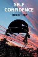 self confidence by Hiten Kotecha in English