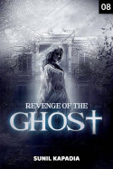 Revenge of the Ghost - 8 by Sunil Kapadia in English