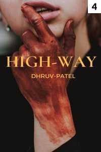 HIGH-WAY - part 4