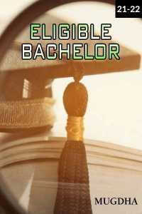 Eligible Bachelor - Episode 21 And 22
