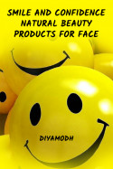 Diyamodh द्वारा लिखित  Smile and Confidence - Natural beauty products for face बुक Hindi में प्रकाशित
