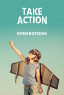 Take action. by Hiten Kotecha in English