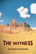 The Witness by Rajnarayan Bohre in English