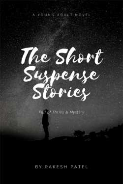 The short suspense stories - 1 - The Psychopath by Rakesh patel in English