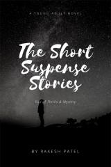 The short suspense stories by Rakesh patel in English