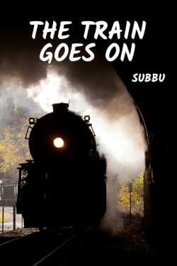 The Train Goes On ... by Subbu in :language