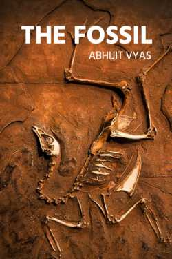 The Fossil by Abhijit Vyas in English
