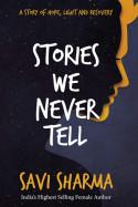 SUNIL ANJARIA દ્વારા પુસ્તક પરિચય 'stories we never tell' ગુજરાતીમાં