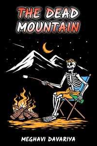 The dead mountain (part 2)