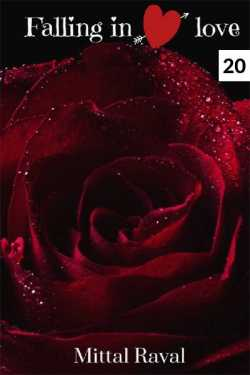 Fallin in love  - 20 by MITTAL RAVAL in English