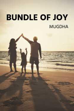 Bundle of Joy - 1 by Mugdha in English