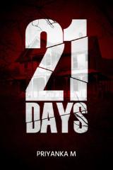 21 Days by Priyanka M in English