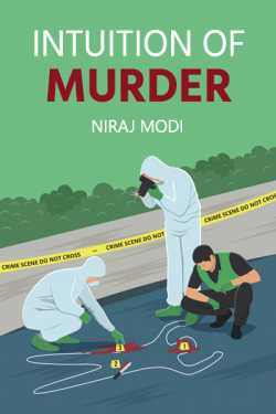 Intuition of Murder - 6 by Niraj Modi in English