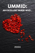Ummid: An Excellent Nurse Who... by JIRARA in English
