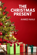 The Christmas Present by AHMED NAAJI in English