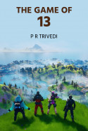 The Game of 13 - Chapter: 3 by P R TRIVEDI in Gujarati