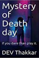 Mystery of Death day by Dev .M. Thakkar in English