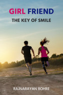 Girl Friend - The key  of smile by Rajnarayan Bohre in English