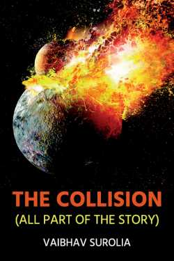 The Collision by Vaibhav Surolia in English