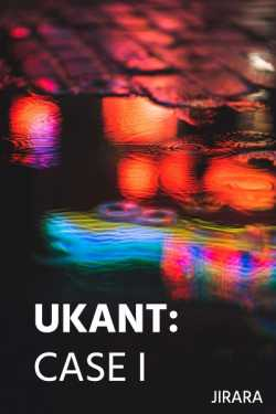 Ukant-Case I by JIRARA in English