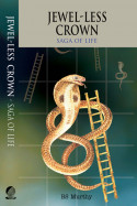 Jewel-less Crown: Saga of Life - 2 - 8 by BS Murthy in English