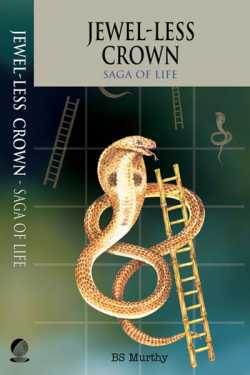 Jewel-less Crown - Saga of Life by BS Murthy in :language
