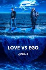 love Vs ego by @njali in Hindi