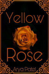Yellow Rose by Arya Patel in English