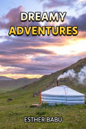 Dreamy Adventures - 2 by Esther Babu in English