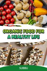 Organic food for a healthy life