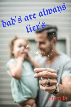 DAD'S ARE ALWAYS  LIER'S - 1 by Pramila in Tamil