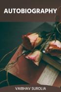 Autobiography by Vaibhav Surolia in English