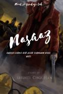 नासाज़ - 7 by Srishtichouhan in Hindi