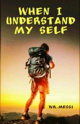 When I Understand My Self by ᴡʀ.ᴍᴇꜱꜱɪ in English