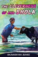 The cleverness of and Bhola by Rajnarayan Bohre in English